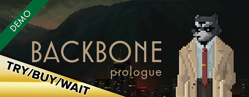 Try/Buy/Wait: Backbone: Prologue