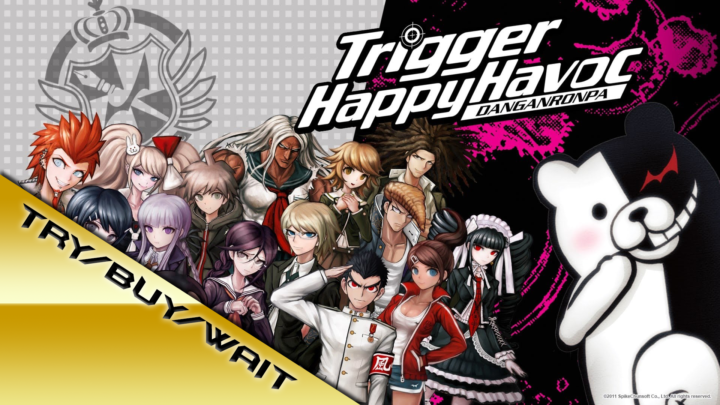 Try/Buy/Wait: Danganronpa: Trigger Happy Havoc – Hope Vs Despair