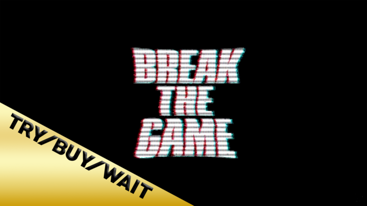 Try/Buy/Wait: Break the Game