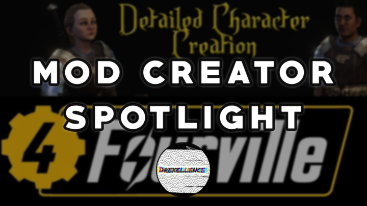 Mod Creator Spotlight with Drexellence Episode 1